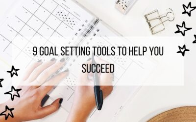 9 Goal Setting Tools to Help You Succeed