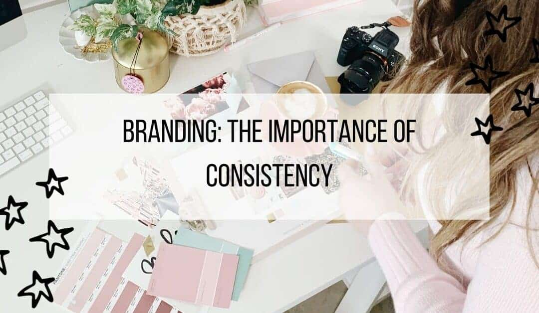 Branding: The Importance of Consistency
