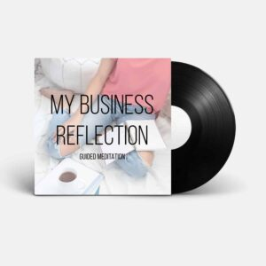 Business Reflection Workbook Journal and Guided Meditation