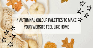 4 Autumnal Colour Palettes to Make Your Website Feel Like Home