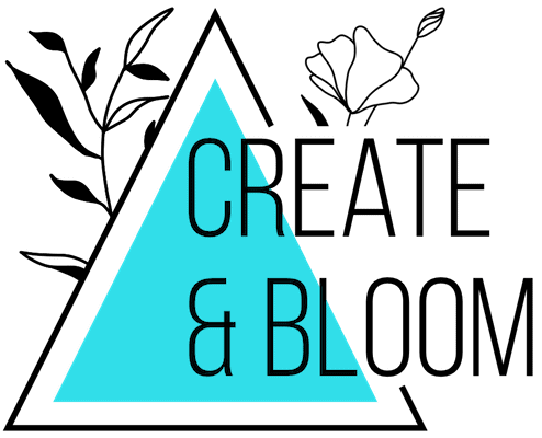 Create & Bloom