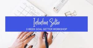 Intention Setter Workshop