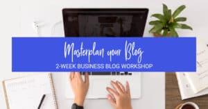 Master Plan Your Blog Workshop