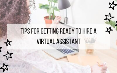 Tips for Getting Ready to hire a Virtual Assistant